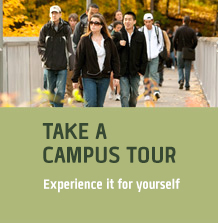 Take a campus tour. Experience it for yourself.